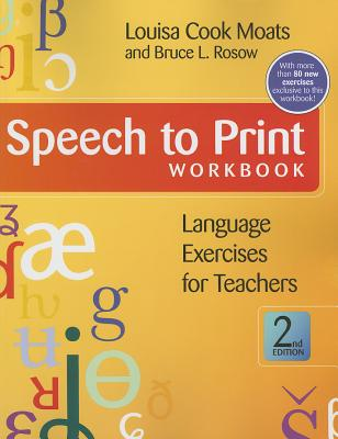 Speech to Print By Moats, Louisa Cook/ Rosow, Bruce L.